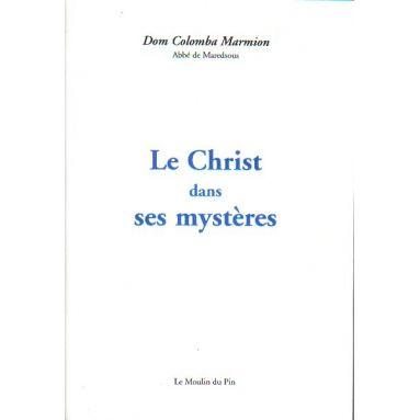 Le Christ dans ses mystères