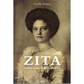 Zita - Portrait intime d'une impératrice