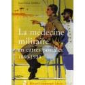 La médecine militaire en cartes postales 1880 - 1930