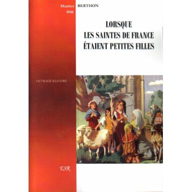 Lorsque les Saintes de France étaient petites filles