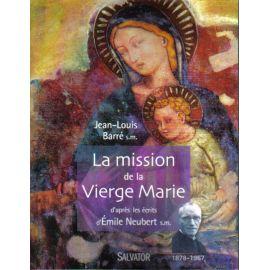 La mission de la Vierge Marie
