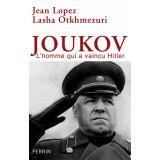 Joukov l'homme qui a vaincu Hitler