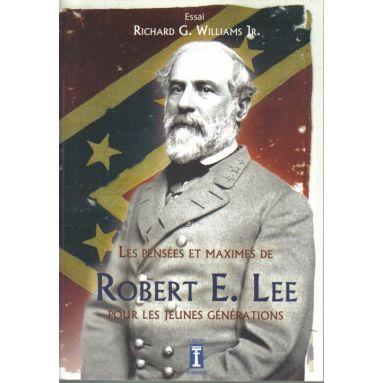 Les pensées et maximes de Robert E. Lee pour les jeunes générations