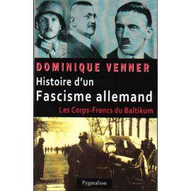 Histoire d'un fascisme allemand