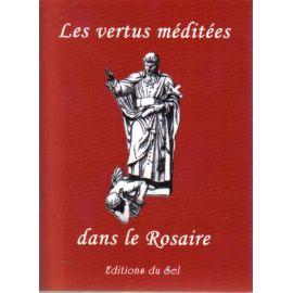 Les vertus méditées dans le Rosaire