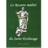 Le Rosaire médité du saint Esclavage