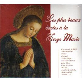 Les plus beaux textes à la Vierge Marie