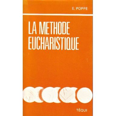 La méthode eucharistique