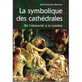 La symbolique des cathédrales