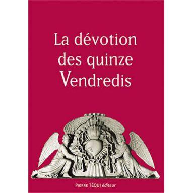 La dévotion des quinze vendredis