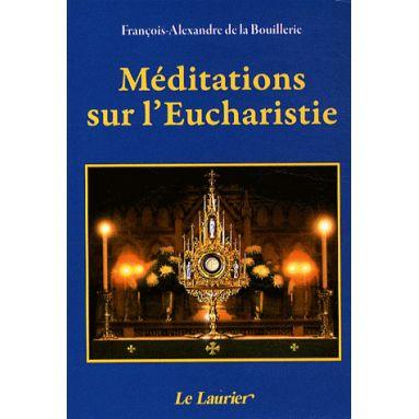 Méditations sur l'Eucharistie