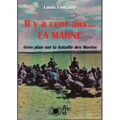 Il y a cent ans la Marne