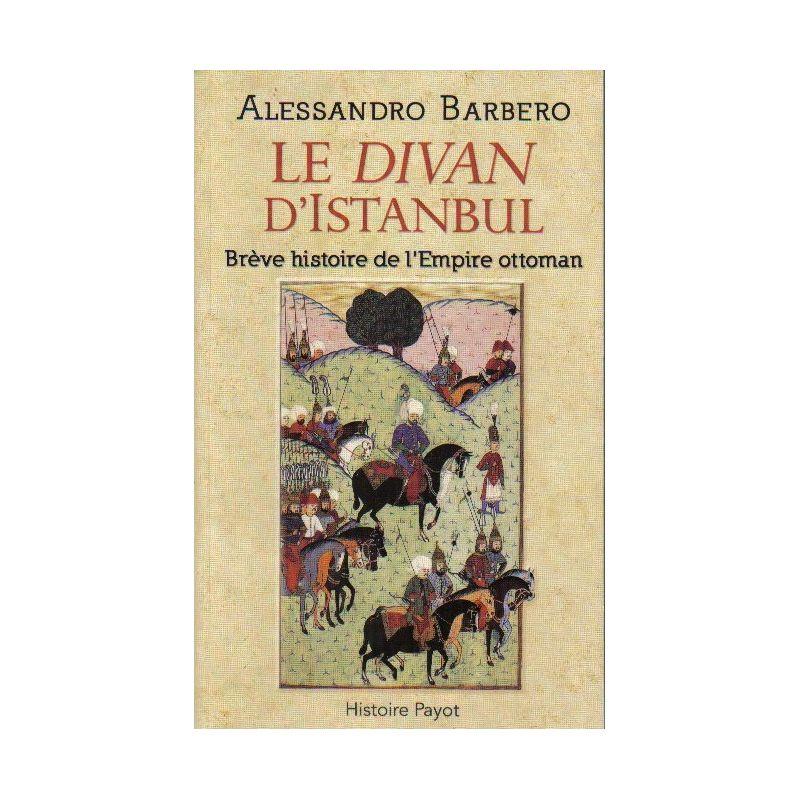Alessandro barbero le divan d 39 istanbul livres en famille for Divan istanbul