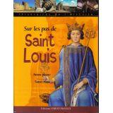 Sur les pas de saint Louis