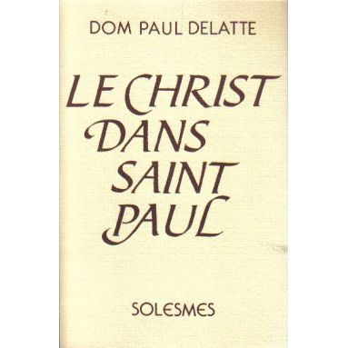 Le Christ dans saint Paul