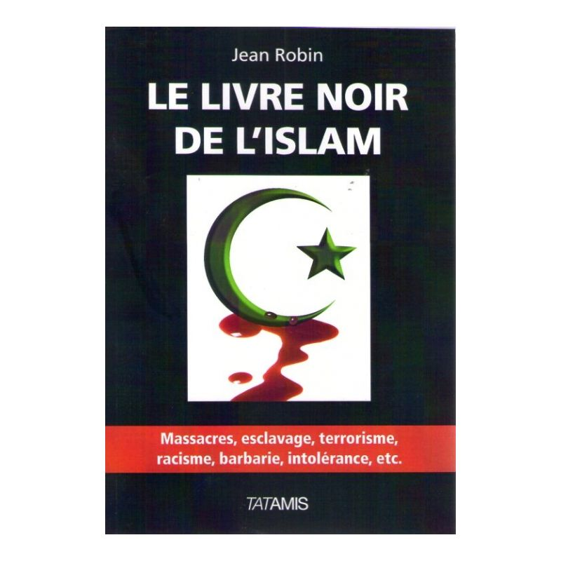 Le Livre Noir De L Islam