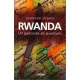 Rwanda un génocide en questions