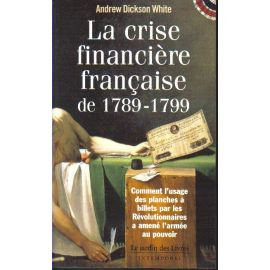 La crise financière française de 1789 - 1799
