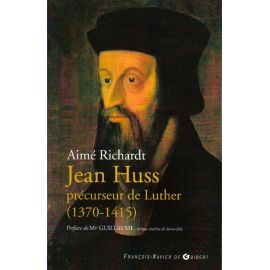 Jean Huss précurseur de Luther 1370 - 1415