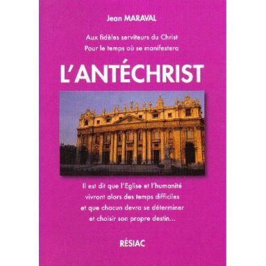 Aux fidèles serviteurs du Christ pour le temps où se manifestera l'Antéchrist