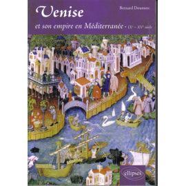 Venise et son empire en méditerranée