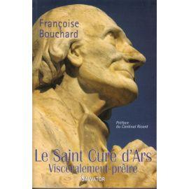 Le saint Curé d'Ars viscéralement prêtre