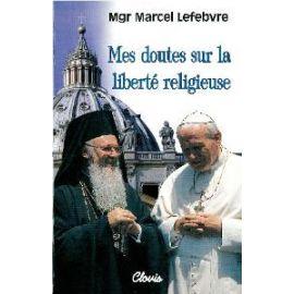 Mes doutes sur la liberté religieuse