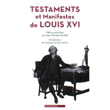 Testaments et manifestes de Louis XVI