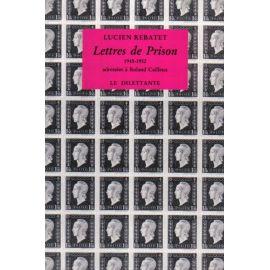 Lettres de Prisons adressées à Roland Cailleux