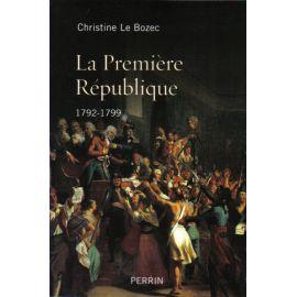 La Première République 1792 - 1799