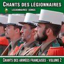 Chants des Légionnaires