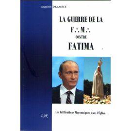 La guerre de la F.M. contre Fatima