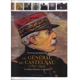 Le général de Castelnau 1851-1944