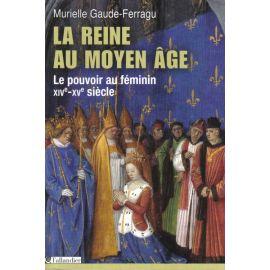 La Reine au Moyen Age