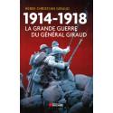 1914-1918 la grande guerre du général Giraud