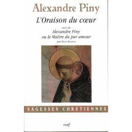 Alexandre Piny L'oraison du coeur