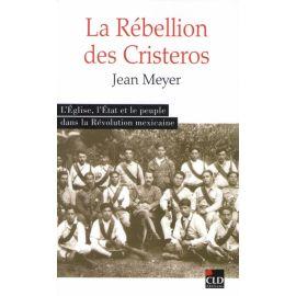 La Rébellion des Cristeros