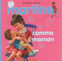 Martine comme maman