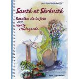 Santé et Sérénité - Tome II