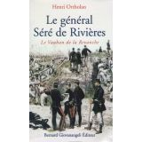 Le général Séré de Rivières