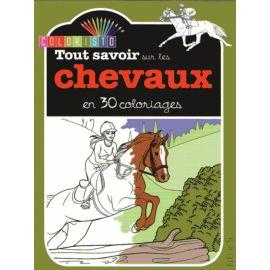 Tout savoir sur les chevaux en 30 coloriages !