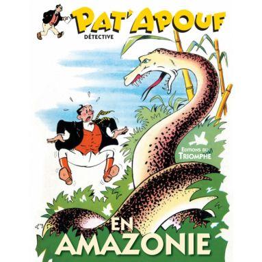 Pat'apouf en Amazonie