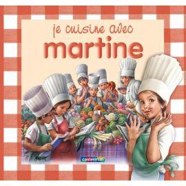 Je cuisine avec Martine