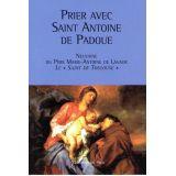 Prier avec Saint Antoine de Padoue