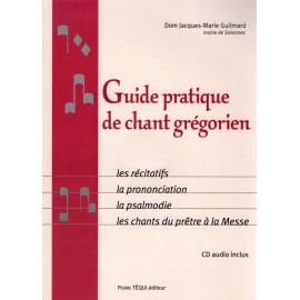 Guide pratique de chant grégorien avec un CD audio