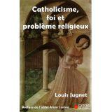 Catholicisme foi et problèmes religieux