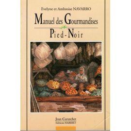 Manuel des Gourmandises Pied-Noir