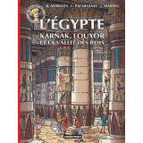 L'Egypte, Karnak, Louxor et la vallée des Rois