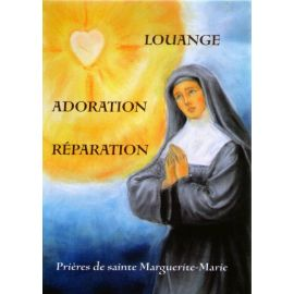 Louange Adoration Réparation