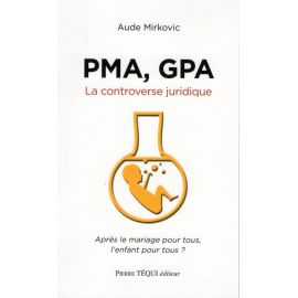PMA, GPA la controverse juridique